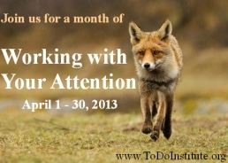 Working with Your Attention