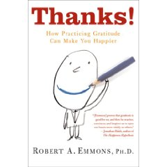 Thanks: How Practicing Gratitude Can Make You Happier