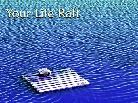 Your Life Raft