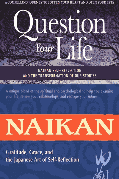 Question Your Life + Naikan BOOK BUNDLE